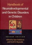 Handbook of Neurodevelopmental and Genetic Disorders in Children.