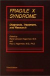 Fragile X Syndrome: Diagnosis, Treatment, and Research.
